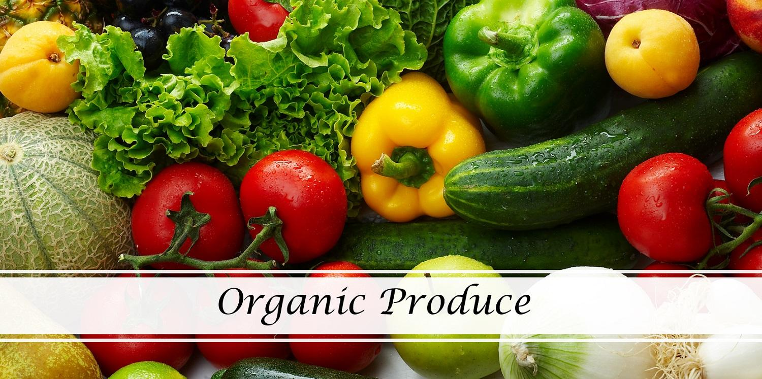 we have organic produce